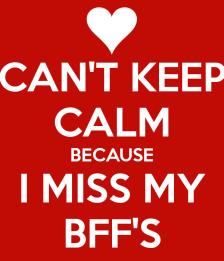 BFF can't keep calm
